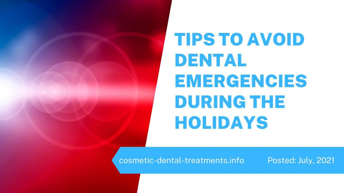 Tips to Avoid Dental Emergencies During the Holidays
