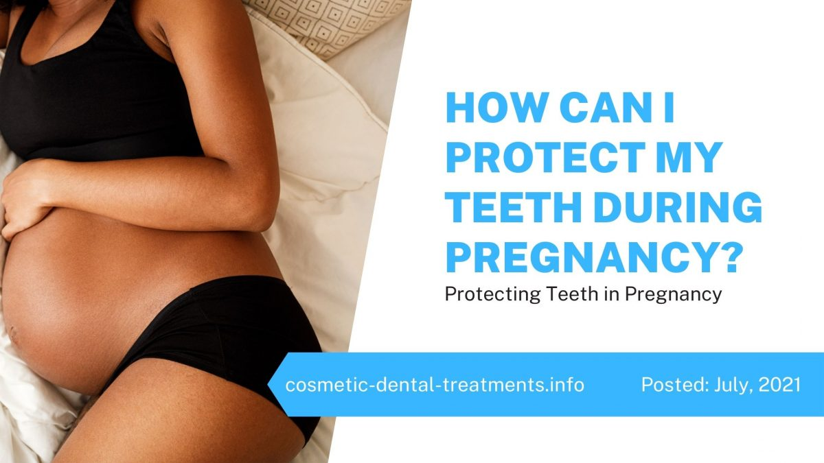 How to Protect Teeth with Dentistry Treatment in Pregnancy